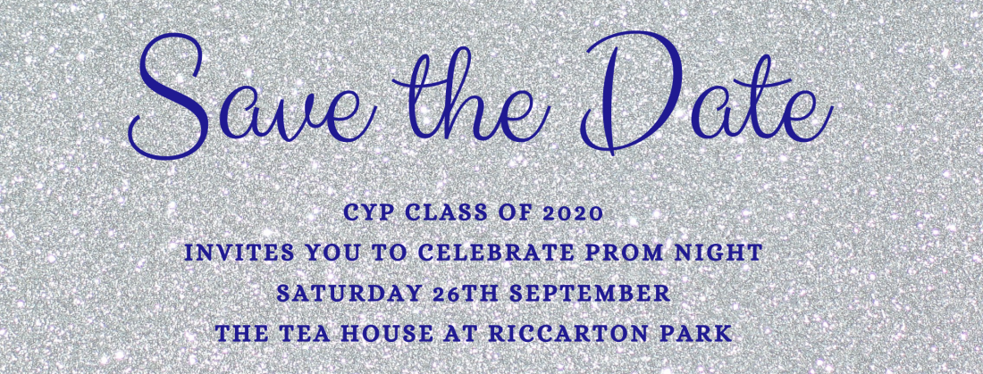 CYP CLASS OF 2020 Invites you to celebrate PROM NIGHT1